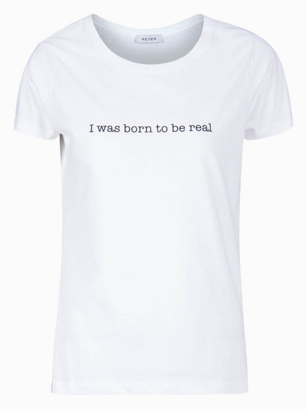 T-Shirt BORN TO BE REAL von REYER